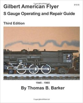 american flyer repair kayaking camping and other hobbies gilbert american flyer s guage operating guide by thomas b barker